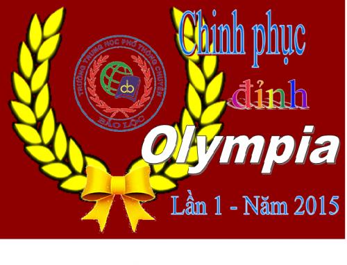 """Chung kết """"Chinh phục đỉnh Olympia"""" Trường THPT Chuyên Bảo Lộc - Lần 1 năm 2015"""